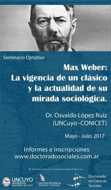 """Seminario  """"Max Weber: la vigencia de un clásico y la actualidad de su mirada sociológica"""""""