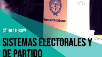 """Cátedra electiva """"Sistemas electorales y de partidos"""" en la FCPyS"""