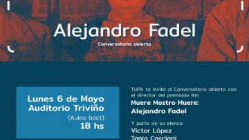 Conversatorio abierto con Alejandro Fadel