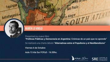 Rubén Lo Vuolo visitará la FCPyS