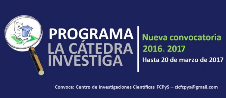 Nueva Convocatoria 2017  del Programa La Cátedra Investiga