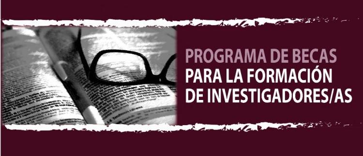 Prórroga de Convocatoria de becas para la formación de investigadores/as 2019