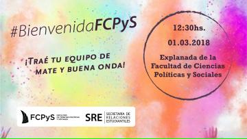 ¡Bienvenida a ingresantes de la FCPyS 2018!