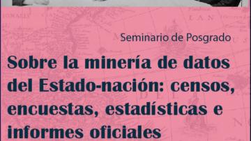 """Seminario """" La minería de datos del Estado-nación"""""""