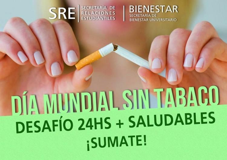 Sumate al Desafío 24hs. Sin Tabaco en la FCPyS