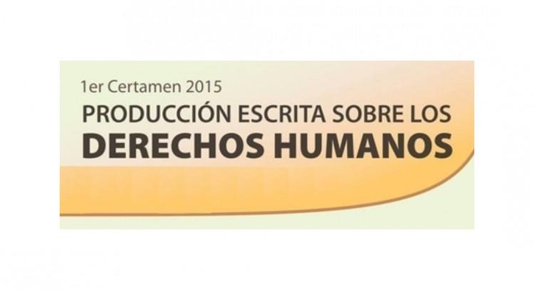 1er Certamen 2015 Producción Escrita Sobre los Derechos Humanos