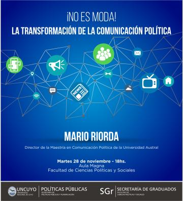 ¡No es moda! La transformación de la Comunicación Política