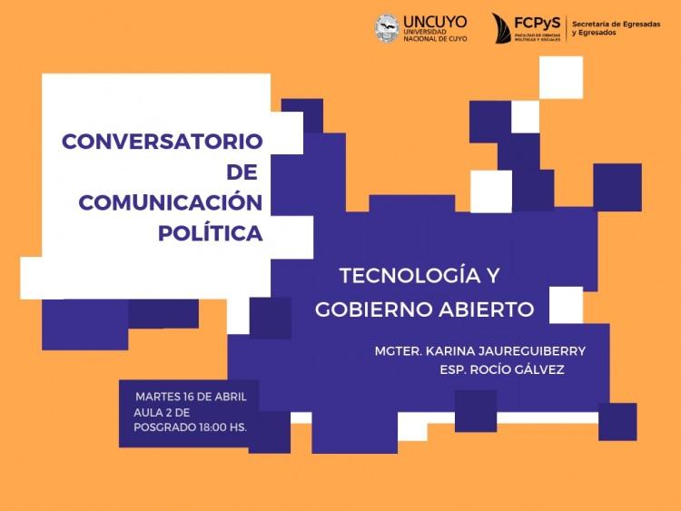 """Conversatorio de Comunicación Política """"Tecnología y Gobierno Abierto"""""""