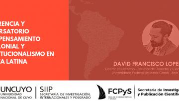 Conferencia y conversatorio sobre pensamiento descolonial y constitucionalismo en América Latina