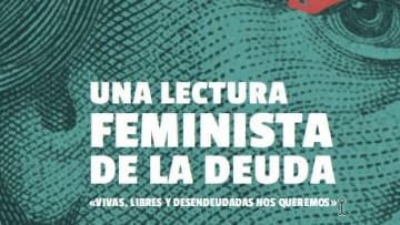 Verónica Gago y Luci Cavallero presentarán su libro de economía feminista en la FCPyS