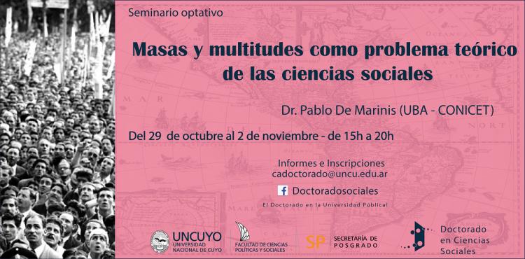 """Seminario optativo, """"Masas y multitudes como problema teórico de las ciencias sociales"""