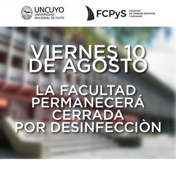 La FCPyS cierra por desinfección