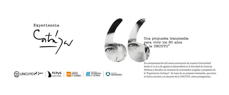 Experiencia Cortázar: una propuesta transmedia para vivir los 80 años de la UNCUYO