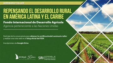 Seminario - taller para repensar el desarrollo rural latinoamericano