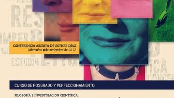 "Conferencia abierta de Esther Díaz: ""Filosofía e investigación científica. Ampliaciones epistemológicas a martillazos""."
