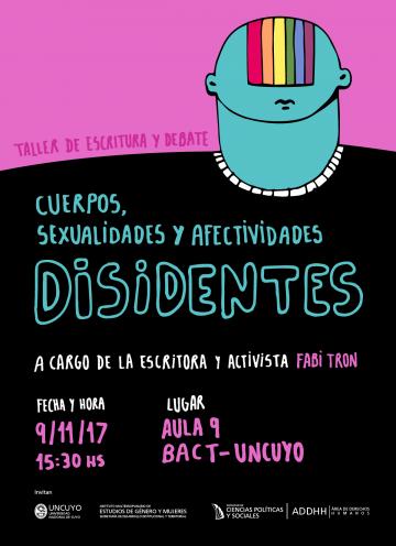 Taller de Debate y Escritura Cuerpos, Sexualidades y Afectividades Disidentes