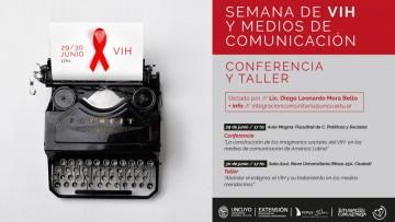 """La Secretaría de Extensión de la UNCuyo realizará actividades en """"La Semana del VIH y los Medios"""""""