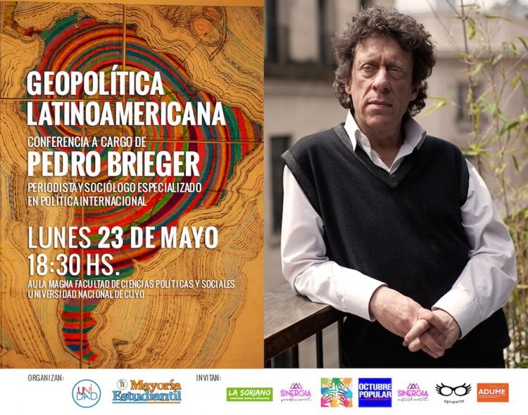 Pedro Brieger dictará Conferencia de Geopolítica Latinoamericana