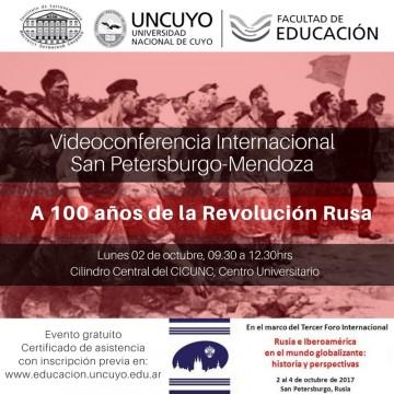 Videoconferencia Internacional: \A 100 años de la Revolución Rusa\