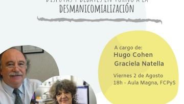 Hugo Cohen y Graciela Natella disertarán en la FCPyS