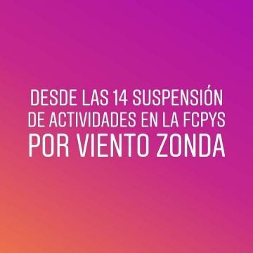 SUSPENSIÓN DE ACTIVIDADES DESDE LAS 14 EN LA FCPYS POR VIENTO ZONA