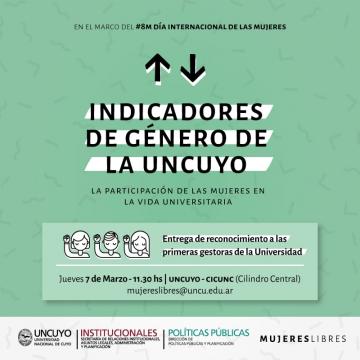 """Presentación de Indicadores de género de la UNCuyo. """"La participación de las mujeres en la vida universitaria""""."""