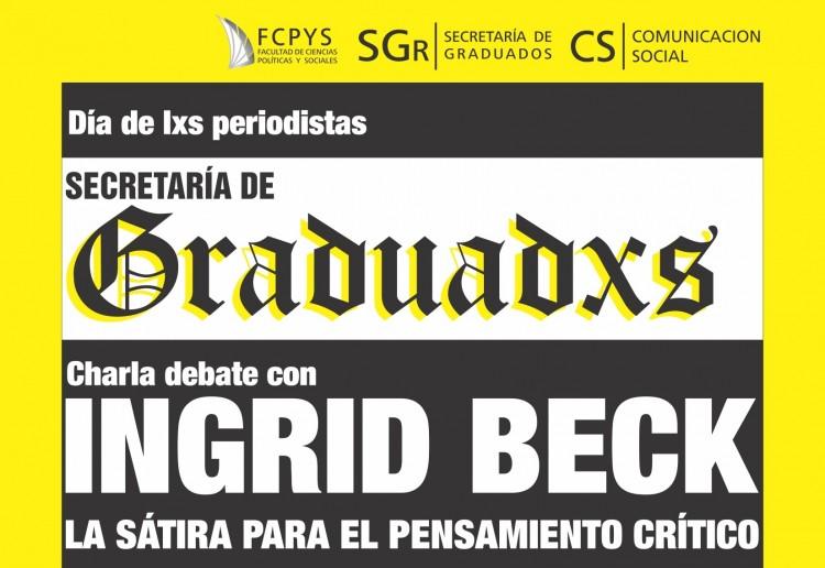 Ingrid Beck estará en la UNCUYO por el Día del periodista