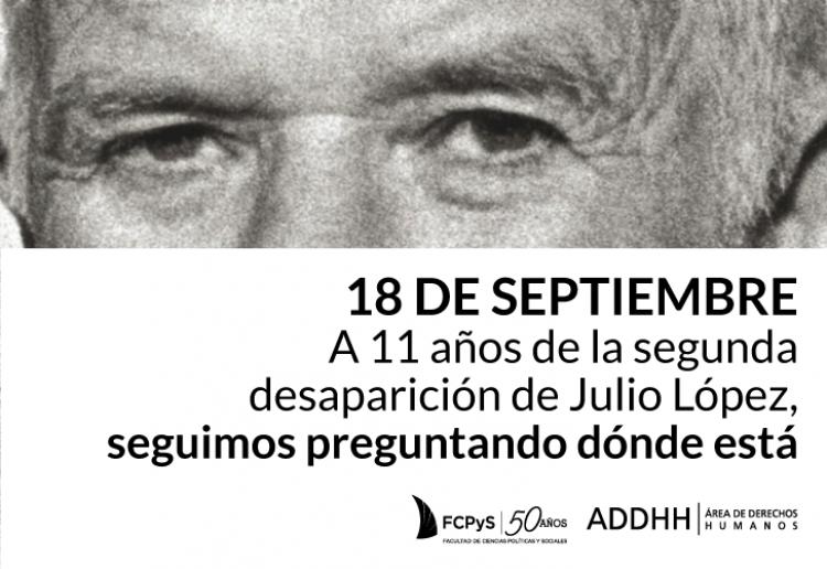 La Facultad de Ciencias Políticas y Sociales recuerda a Julio López