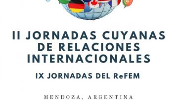 II Jornadas Cuyanas de Relaciones Internacionales