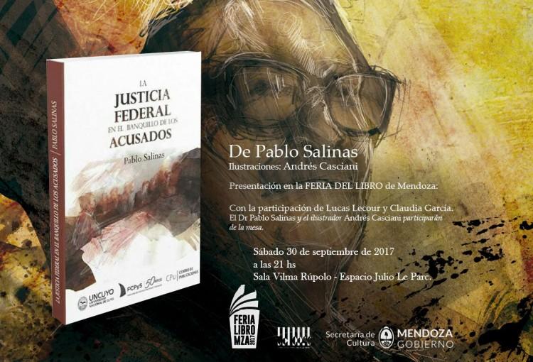 """Pablo Salinas presentará su libro """"La Justicia Federal en el banquillo de los acusados"""""""