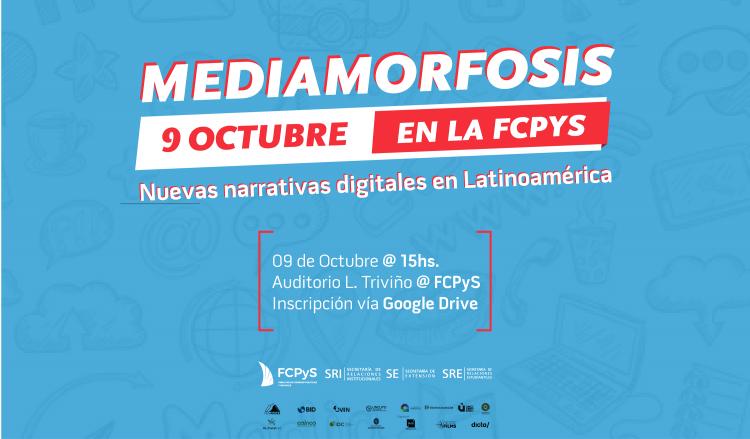 Mediamorfosis en la FCPyS