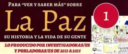 Para «ver y saber más» sobre La Paz, su historia y la vida de su gente… (2018)
