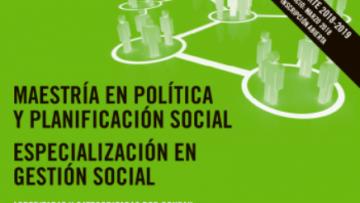 Inscripciones abiertas a la Maestría en Política y Planificación Social