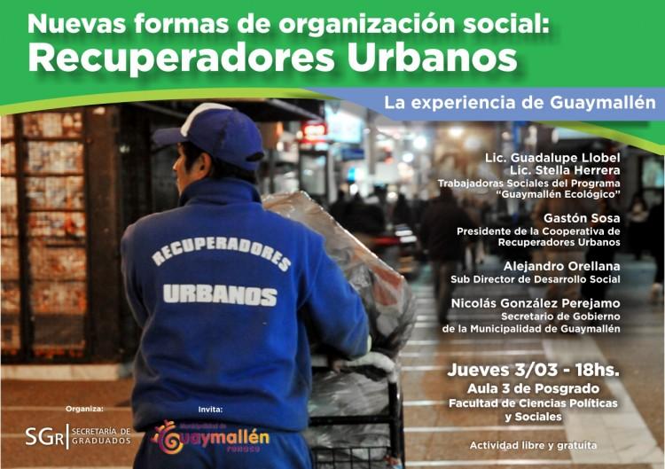 Nuevas formas de organización social: Recuperadores Urbanos.  La experiencia de Guaymallén