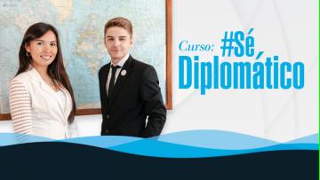 #SéDiplomático: Curso de preparación para el ingreso a la carrera diplomática