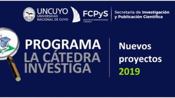 """Nuevos proyectos de """"Cátedra Investiga"""" 2019"""