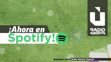 Radio Abierta se instala en Spotify
