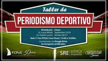 """Comienza el """"Taller de Periodismo Deportivo"""" en la FCPyS"""