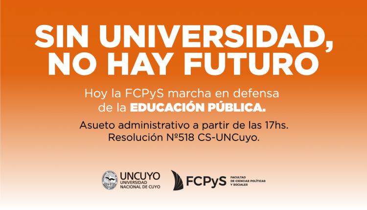 La FCPyS adhiere a la Marcha Federal Educativa. Asueto desde las 17