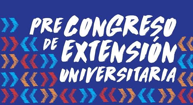 Pre Congreso de Extensión Universitaria en la FCPyS