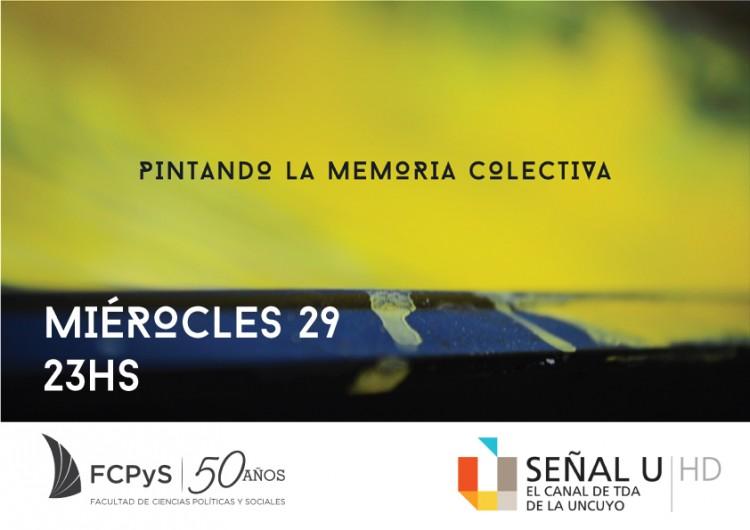 """""""Pintando la Memoria Colectiva"""" este miércoles a las 23 en Señal U TV"""