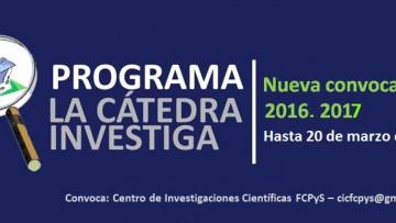"""Nueva Convocatoria 2017  del Programa """"La Cátedra Investiga"""""""