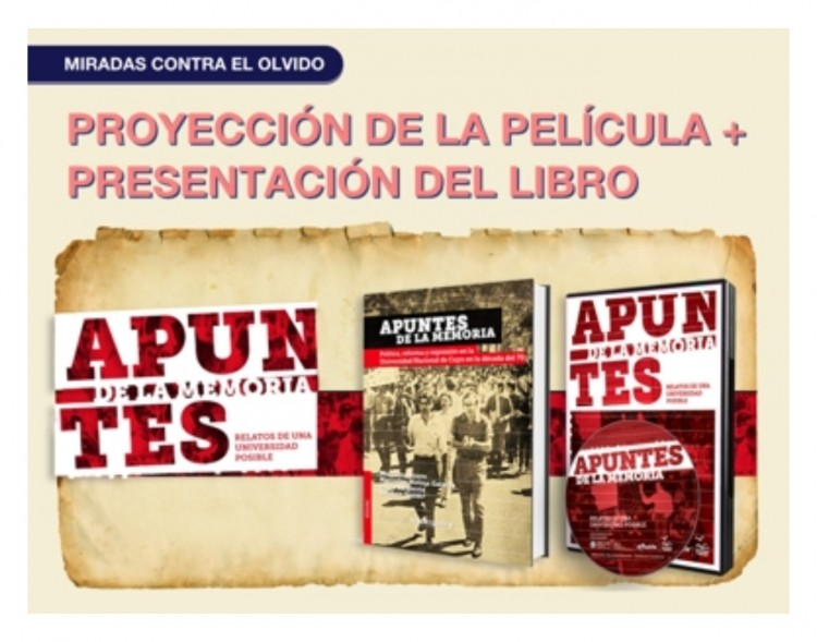 Presentarán libro y película sobre la actividad política en la UNCuyo durante los '70