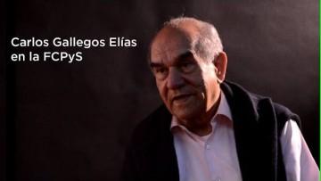 Entrevista a Carlos Gallegos Elías. UNAM – México