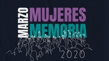 Marzo, mujeres, memoria